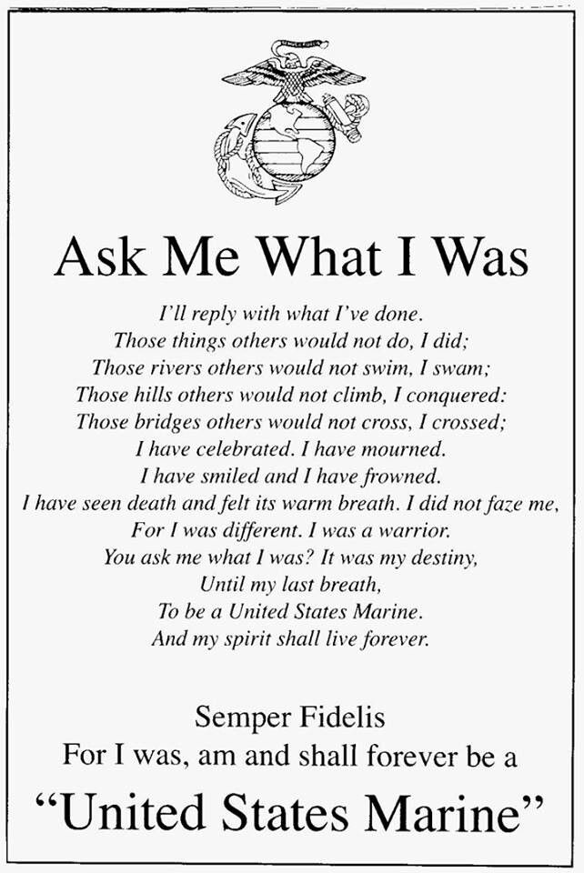 For my Daddy,  My Uncle Tim, My Cousin Bodie & every other Marine who served our beautiful country with honor in the past, currently, or in the future.