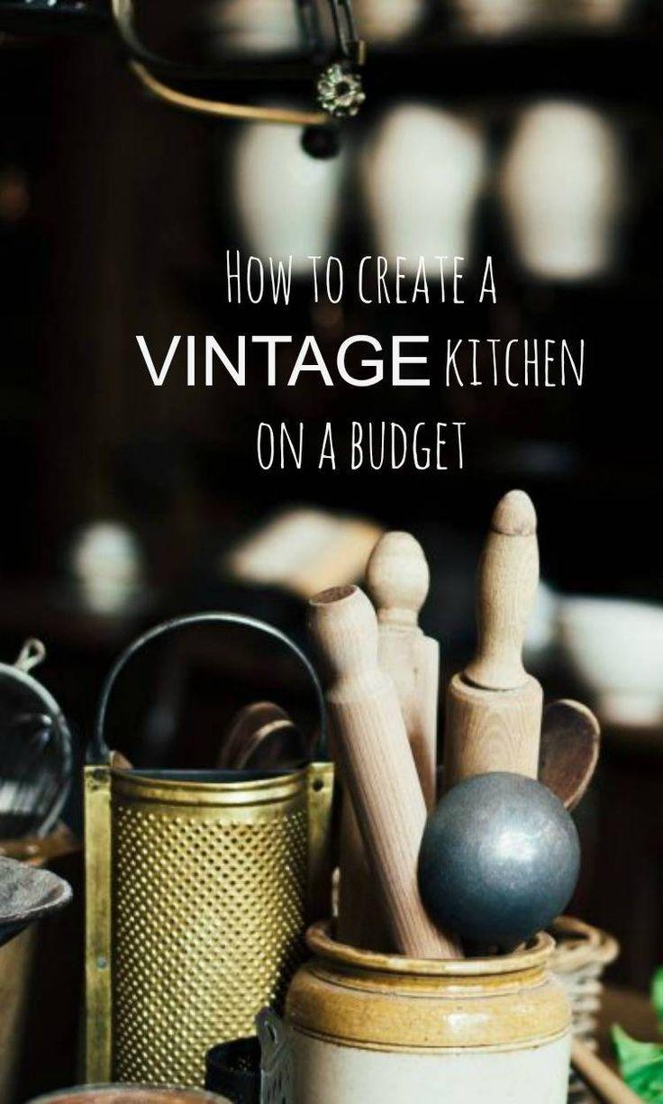 Vamp Up Your Vintage Kitchen- On a Budget! - How to create a vintage kitchen ona budget - some top tips #kitchenideas #vintagekitchen #vintagehome #vintagestyle #vintagedecor