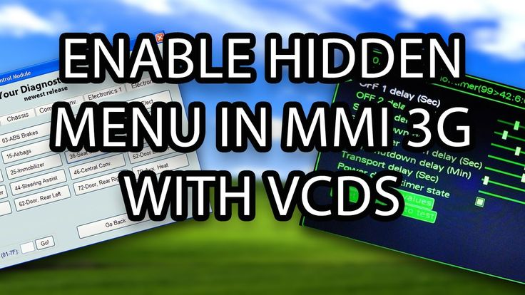 How to enable hidden green menu in #Audi #MMI 3G (A1 A3 A4 A5 A6 A7 A8 Q3 Q5 Q7) VCDS VAG-COM VAS