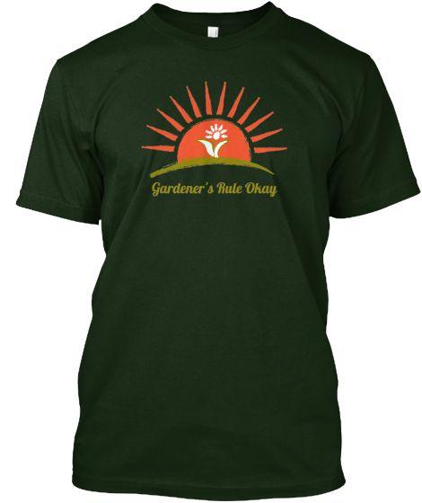 Gardeners Rule Okay Fun T-Shirts | Teespring