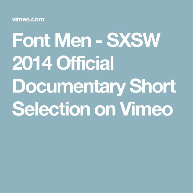 Font Men - SXSW 2014 Official Documentary Short Selection on Vimeo