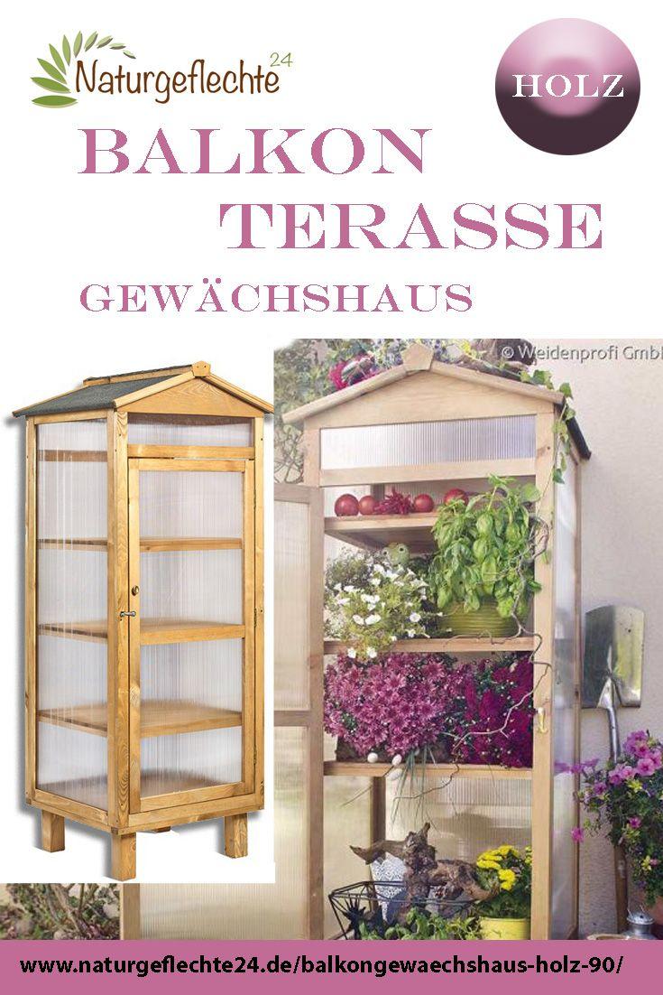 Balkongewachshaus Aus Holz Mit Deckel 60 X 58 X 90 Gewachshaus Gewachs Pflanzideen