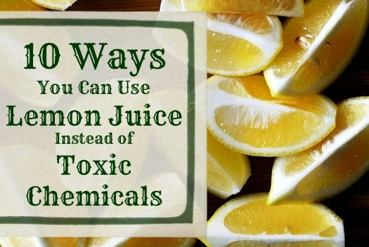 10 ways You can Use Lemon Juice instead of Toxic Chemicals