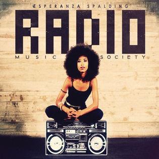 Radio Music Society, Esperanza Spalding