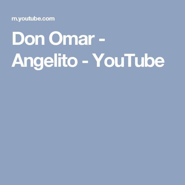 Don Omar - Angelito - YouTube
