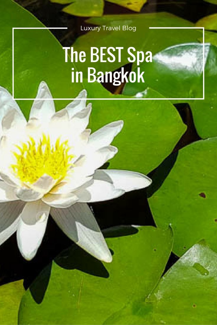 How to find the best spa in Bangkok, with one of the best couples spa packages in Bangkok!