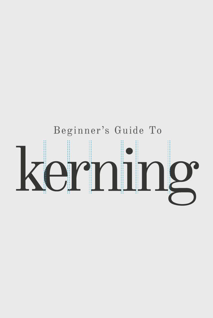 A Beginner's Guide to Kerning Like a Designer