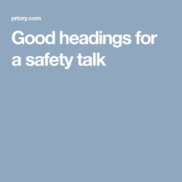 Good headings for a safety talk
