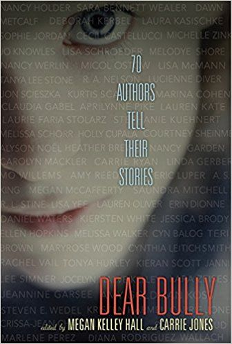 Image result for Hall, Megan Kelley and Carrie Jones, Editors. Dear Bully: Seventy Authors Tell Their Stories.