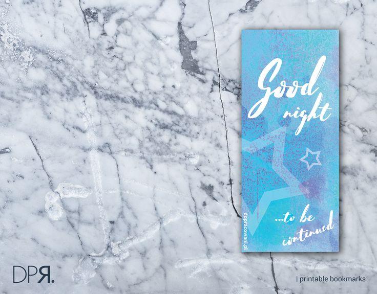 Zakładka: Goodnight  #GRAiFIKA #bookmarks #bookmark #dopobrania
