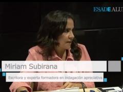 Entrevista a Miriam Subirana: La nueva óptica de la indagación apreciativa