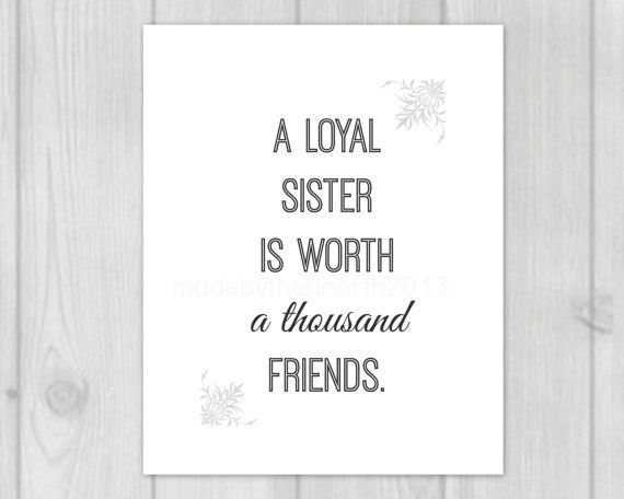 Sister Quote  Sister Gifts  Printable Art by MadeByTheHearth, $5.50