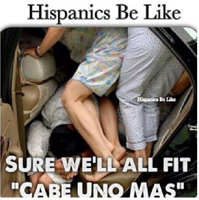 Hispanics be like .. Lmaoo!