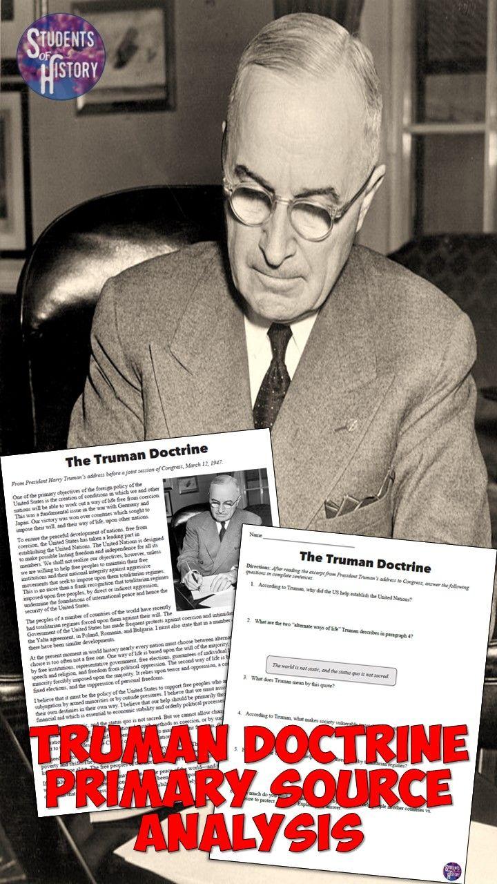 Truman Doctrine Primary Source Analysis Worksheet!