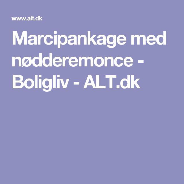 Marcipankage med nødderemonce - Boligliv - ALT.dk
