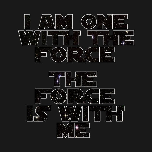 Check out this awesome 'I+am+one+with+the+Force' design on @TeePublic!