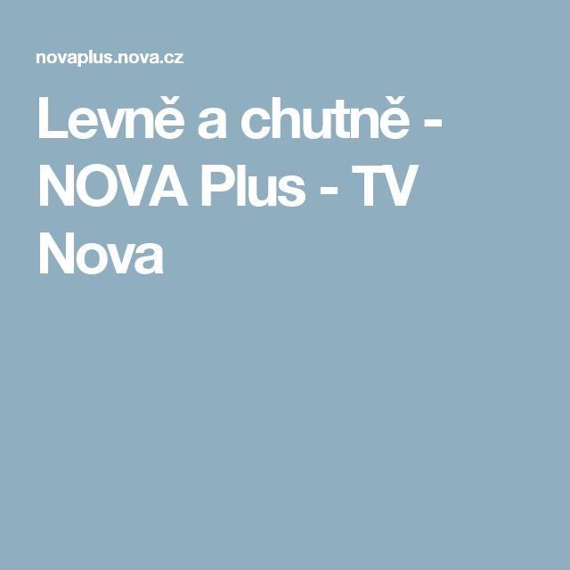 Levně a chutně - NOVA Plus - TV Nova