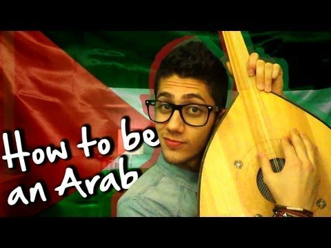 How to be an Arab - YouTube