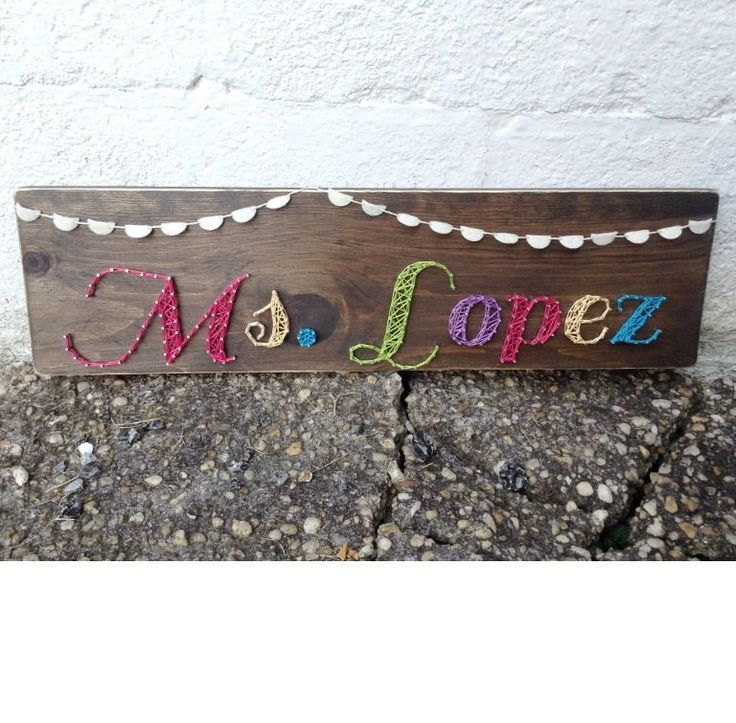 Name, a Teacher Name, Felt Banner, Entryway, Gallery Wall, Home Decor, Classroom Decor, Dorm Decor String Art Wooden Piece - Made to Order by SheFlutters on Etsy https://www.etsy.com/listing/244602928/name-a-teacher-name-felt-banner-entryway