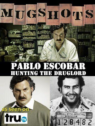 Mugshots: Pablo Escobar - Hunting the Druglord Amazon Instant Video ~ Pablo Escobar, http://www.amazon.com/dp/B00D05FDPO/ref=cm_sw_r_pi_dp_yGc2rb0QWVQ3G