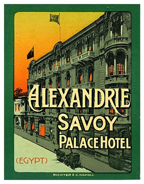 Alexandrie Savoy Palace Hotel luggage label