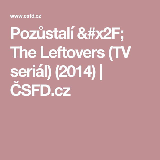 Pozůstalí / The Leftovers (TV seriál) (2014) | ČSFD.cz