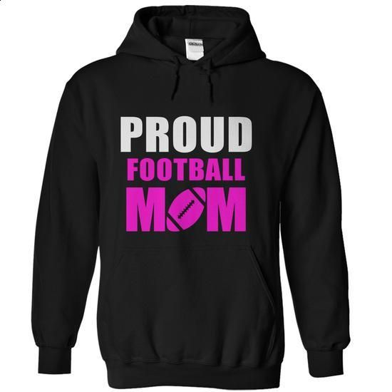 Proud Football Mom Shirts - Proud Football Mom Hoodies - #tshirts #womens. MORE INFO => https://www.sunfrog.com/Sports/Proud-Football-Mom-Shirt-Black-Hoodie.html?60505