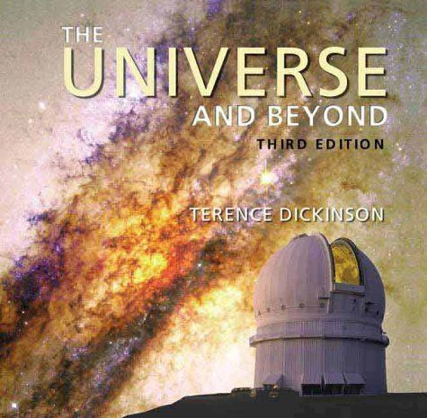 The Universe and Beyond. This edition includes extensively updated information on Mars and Jupiter; a completely new section on comets; full coverage of the latest evidence for the existence of black holes; an expanded section on galaxies and the mysterious dark matter; a fully updated section on the size, age and destiny of the universe.