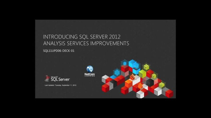SQL Server 2012 Training: Analysis Services Improvements