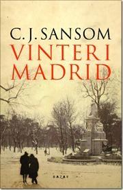 Vinter i Madrid af C J Sansom, ISBN 9788771160833