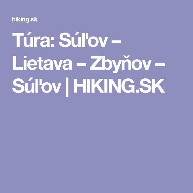 Túra: Súľov – Lietava – Zbyňov – Súľov | HIKING.SK