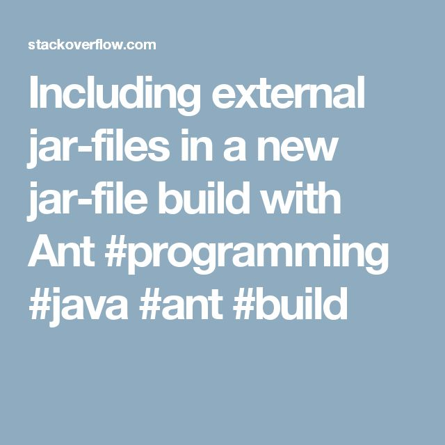 Including external jar-files in a new jar-file build with Ant #programming #java #ant #build