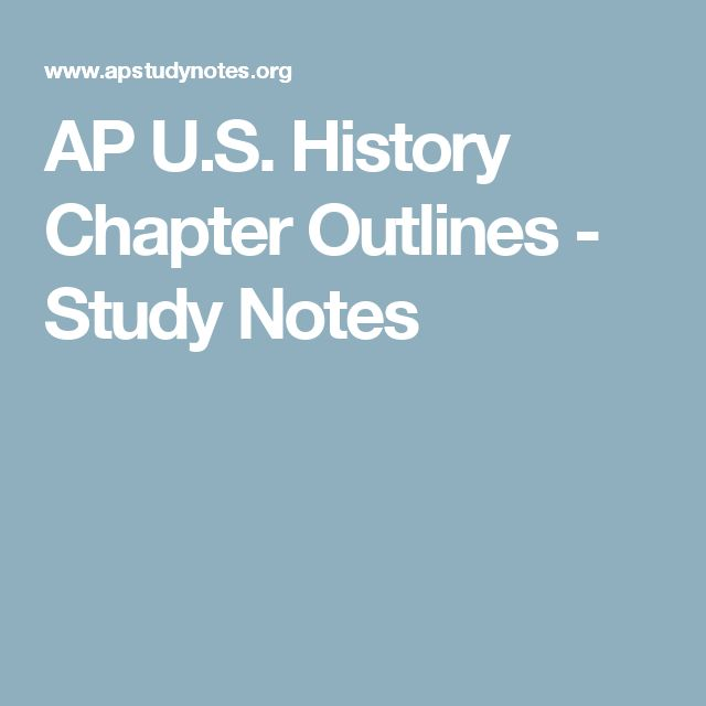 ap history notes Find and study ap notes online for a variety of ap courses find the perfect notes whether your studying world history or getting ready for chemistry, we have you covered.