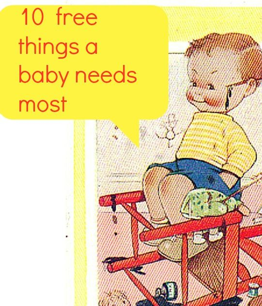 10 free things a baby needs most - #Baby #Budgeting #thrifty