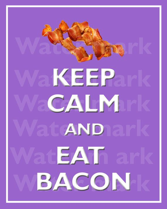 Wall art print 8x10 KEEP CALM And Eat BACON Quote art print by PosterPrintNation, $8.99