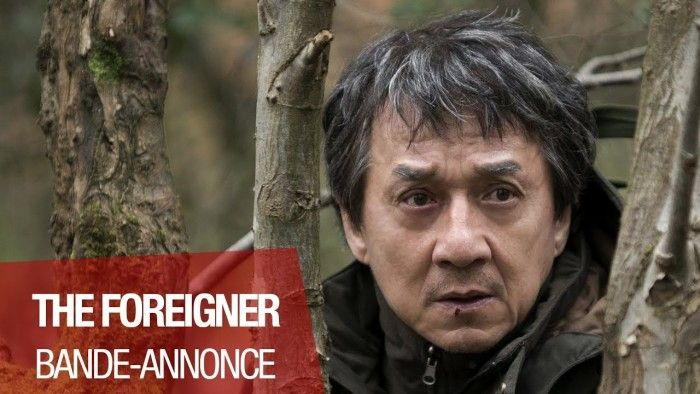 Bande Annonce THE FOREIGNER avec Jackie Chan et Pierce Brosnan !
