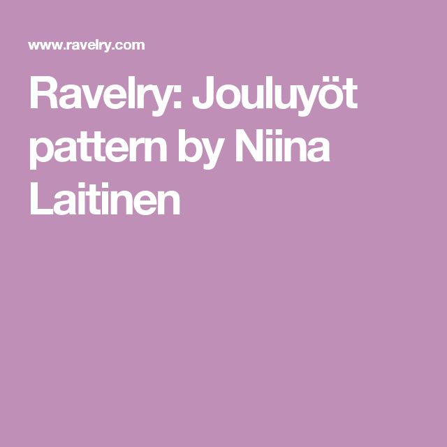 Ravelry: Jouluyöt pattern by Niina Laitinen