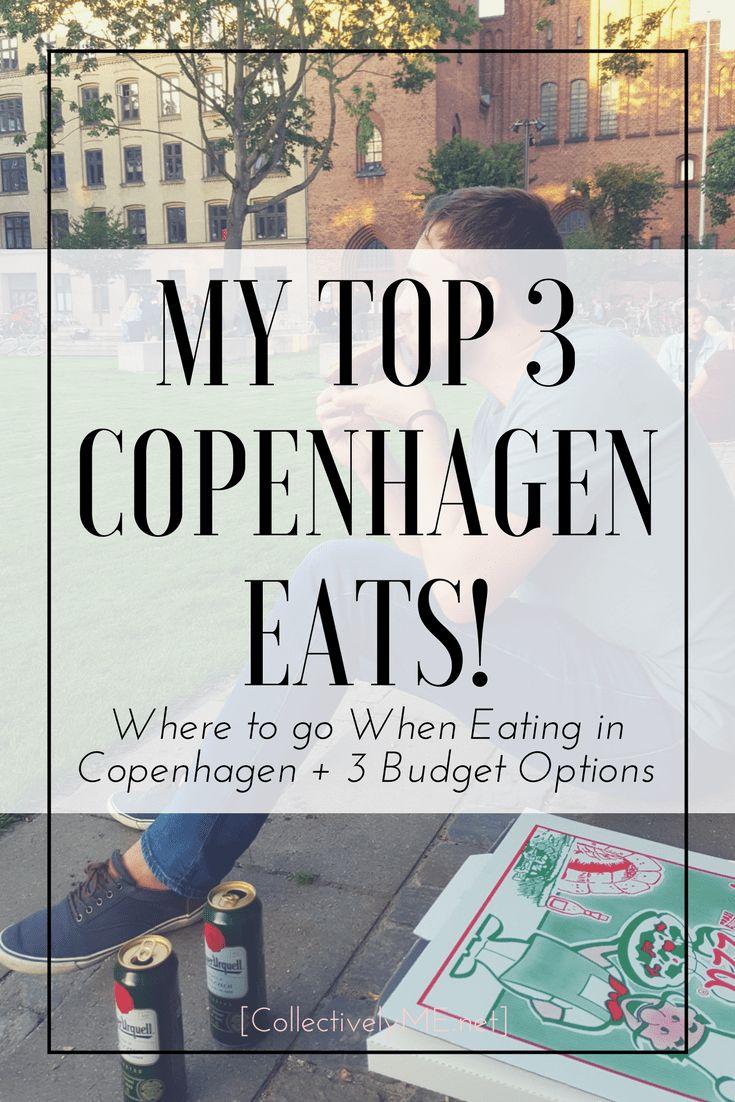 Top 3 Eats & restaurants in Copenhagen. Collectively Me
