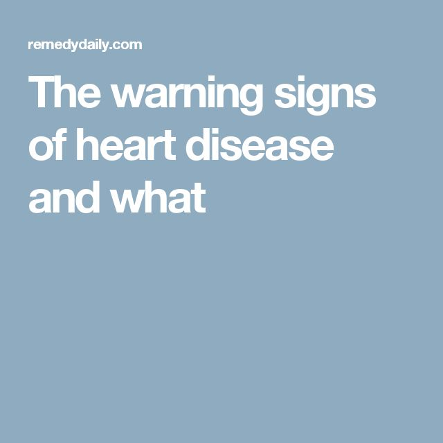 The warning signs of heart disease and what