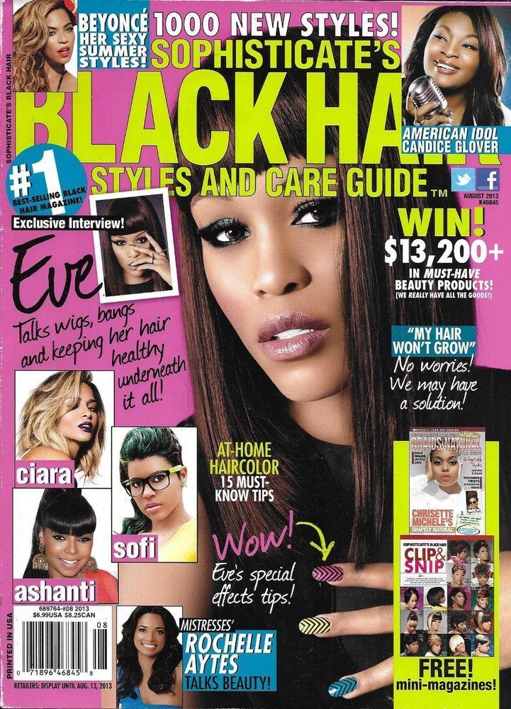 Sophisticates Black Hair Magazine Eve 1000 Hair Styles At Home Haircolor Beyonce Black Hair Magazine Hair Magazine Sophisticated Hairstyles