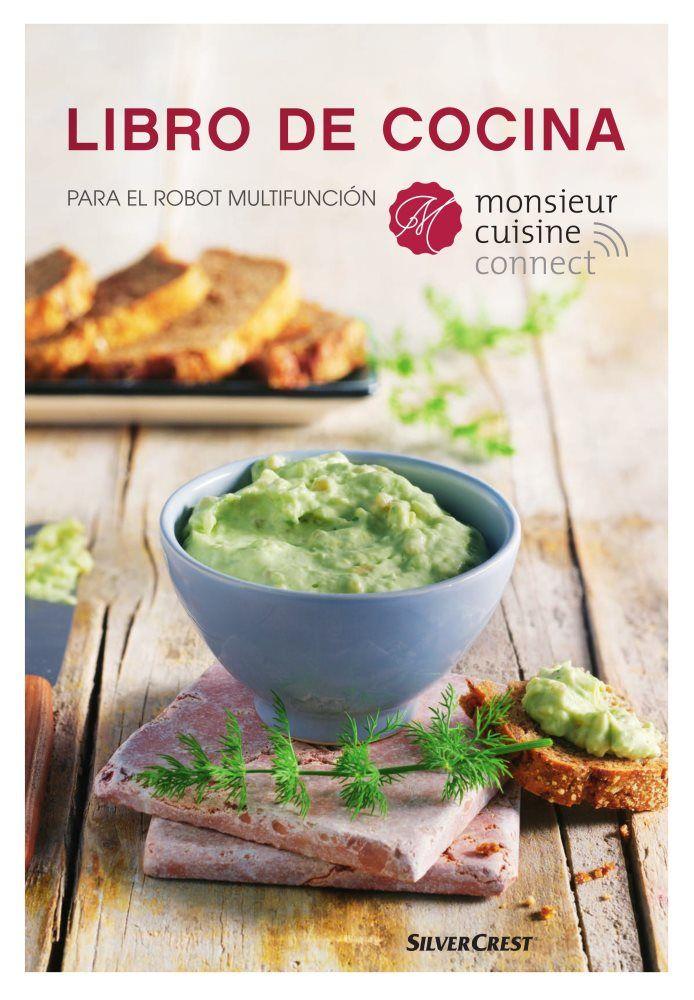 Libro De Cocina Para El Monsieur Cuisine Connect En 2020