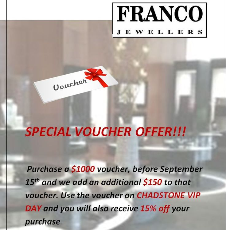 Chadstone VIP PROMOTION >>>>EARN EXTRA DOLLARS AND SPECIAL DISCOUNT FOR 15th September VIP DAY. aLL YOU NEED TO DO IS BUY YOUR VOUCHER NOW .CALL 03 96635751 OR EMAIL franco@franco.com.au US WITH YOUR VOUCHER ORDER AND WE WILL SEND YOU THE VOUCHER ...