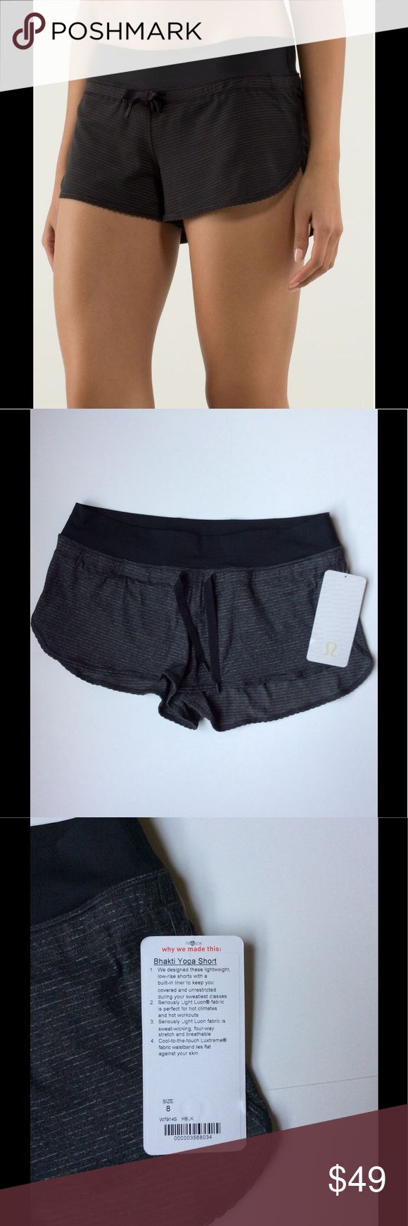 "Lululemon Bhakti Yoga Short, NWT Women's Lululemon Bhakti yoga short, NWT.  Black waistband, heathered charcoal with silver pin striping fabric.  Size 8; 15"" width, 8"" rise, 2"" inseam. lululemon athletica Shorts"