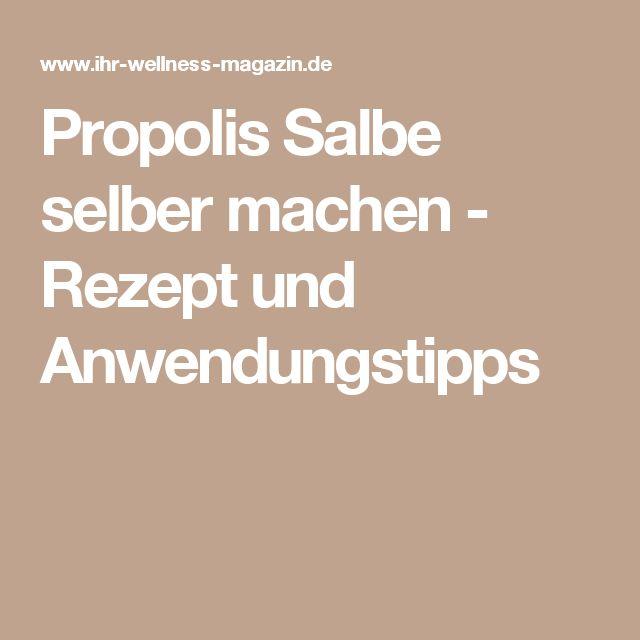 Propolis Salbe selber machen - Rezept und Anwendungstipps