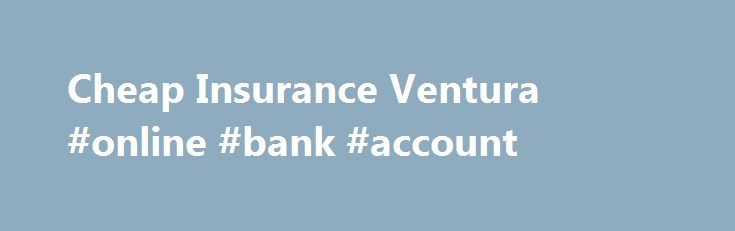 Cheap Insurance Ventura #online #bank #account http://insurance.remmont.com/cheap-insurance-ventura-online-bank-account/  #car insurance ca # Cheap Insurance Ventura In order to keep the city from expanding into its surrounding agricultural land, the city government is trying to maximize population density within the city first. This is great in one sense, because the agricultural land is important, and it also helps keep the natural environment healthy and […]The post Cheap Insurance…