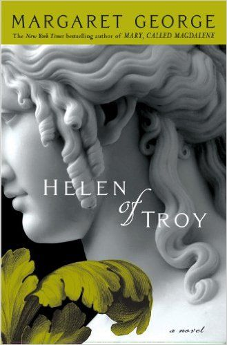 """Helen of Troy by Margaret George is an intriguing book worth reading, about the woman whose face """"launched a thousand ships."""" Great for fans of historical fiction."""