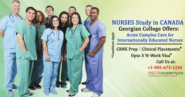 BECOME A REGISTERED #NURSE IN #CANADA. Internationally Educated Nurses study Acute Complex Care PG Program at Georgian College, Canada. -CRNE Prep Included -Clinical Placements in Canadian Hospitals -Upto 3 Yr Work Visa* -Fee in Installments* -IELTS not mandatory for RN Registration* LIMITED SEATS! Registrations Open for May'14! Call: +1-905-673-1234 Email: info@inscolacademy.ca