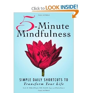 5-Minute Mindfulness: Simple Daily Shortcuts to Transform Your Life: Books, Life, Bookish Things, Simple Daily, 5 Minute Mindfulness