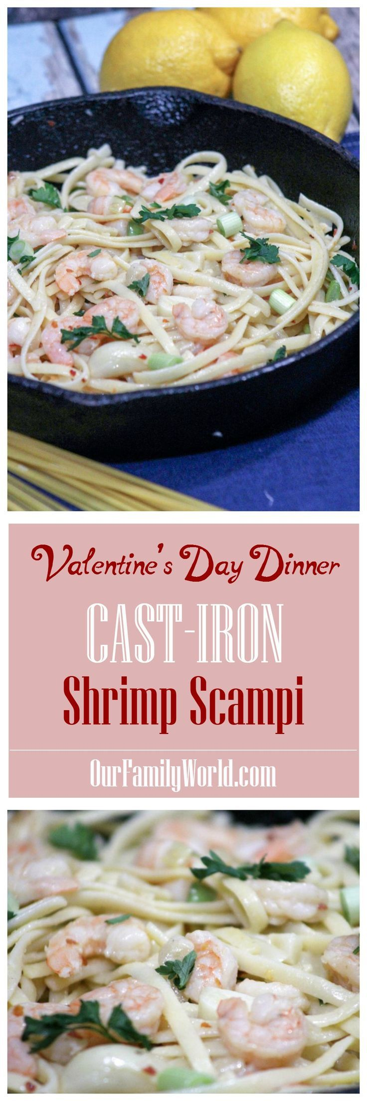 Have your significant other spoil you with a delicious Valentine's Day dinner recipe! Our cast-iron Shrimp Scampi is easy to make and very romantic!