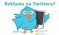 Co byste měli vědět o reklamě na Twitteru. Více na www.justmedia.cz #twitter #twitterads #justmediablog #justmedia #socialnisite